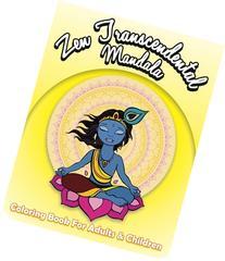 Zen Transcendental Mandala Coloring Book For Adults and