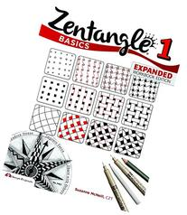 Zentangle Basics, Expanded Workbook Edition: A Creative Art